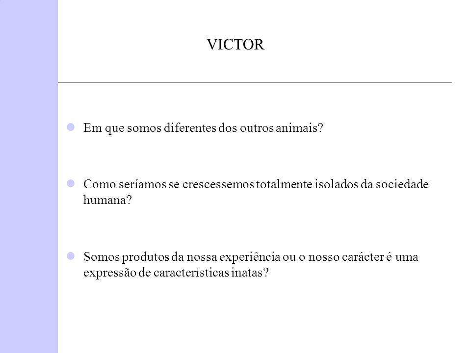 VICTOR Em que somos diferentes dos outros animais