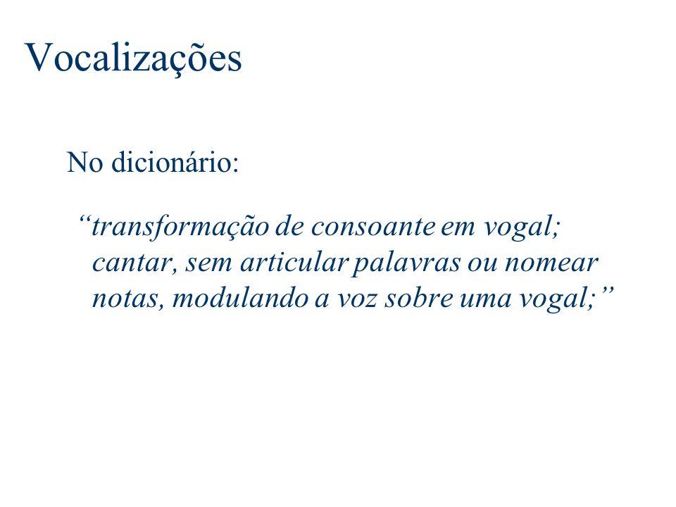 Vocalizações No dicionário:
