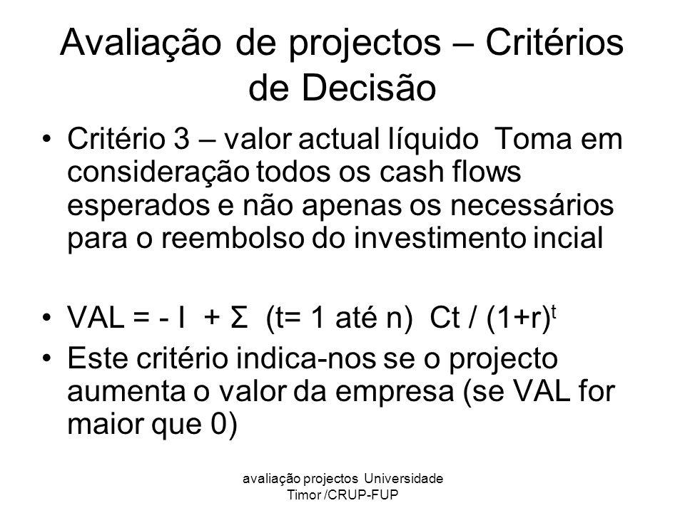Avaliação de projectos – Critérios de Decisão