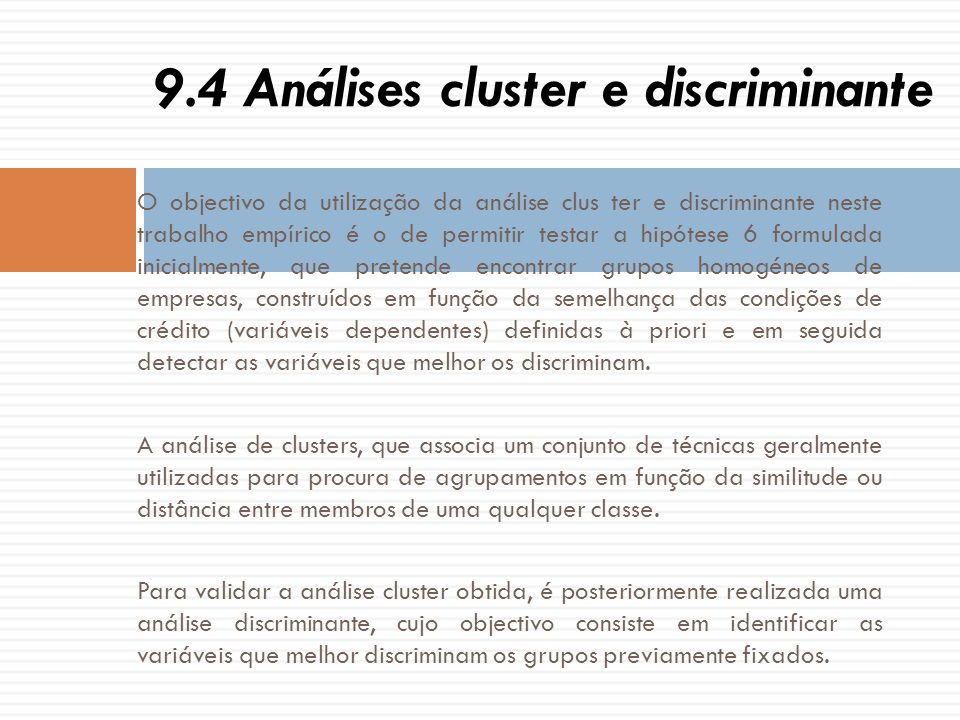 9.4 Análises cluster e discriminante