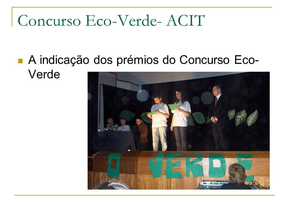 Concurso Eco-Verde- ACIT