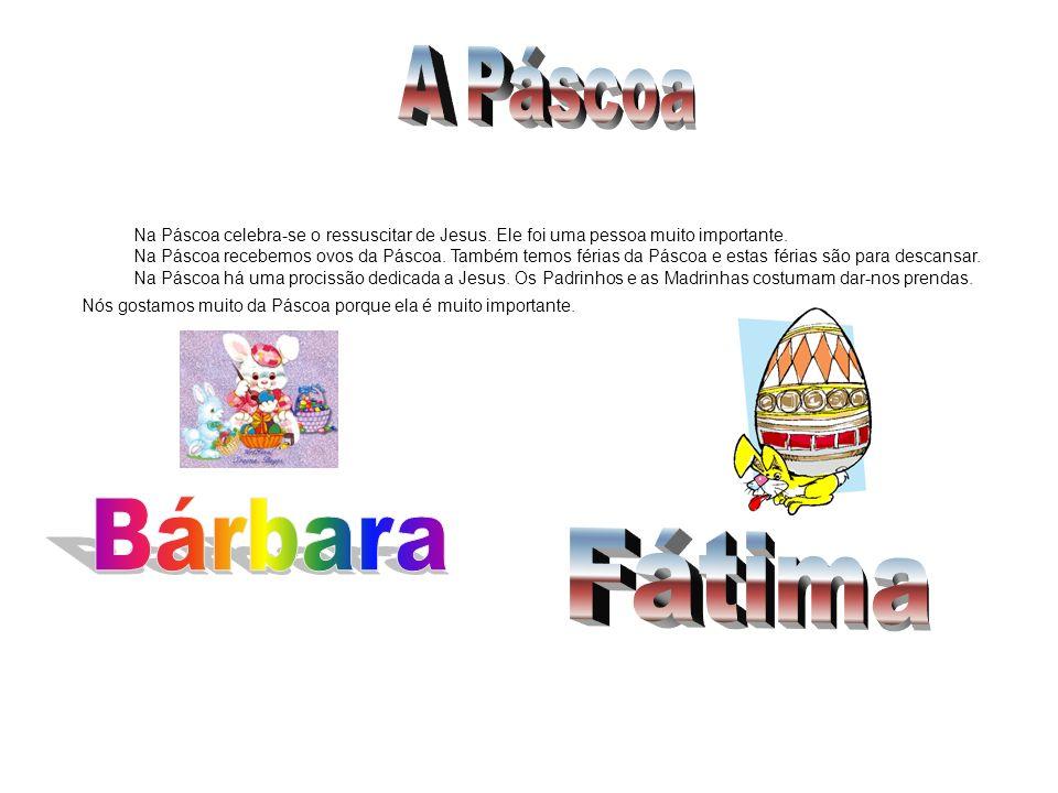 A Páscoa Bárbara Fátima