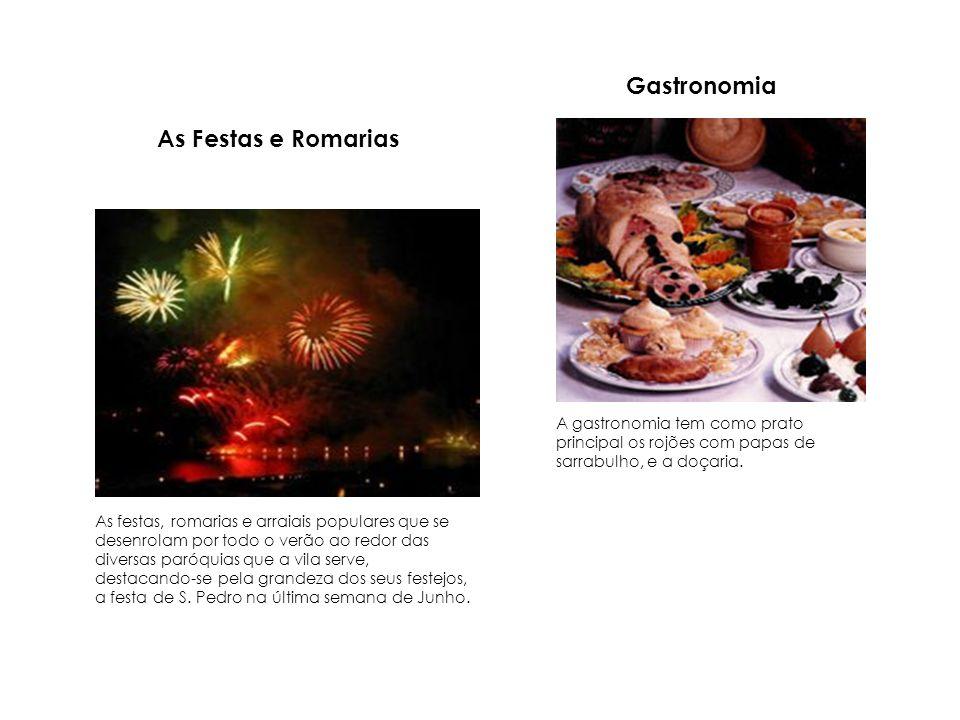 Gastronomia As Festas e Romarias