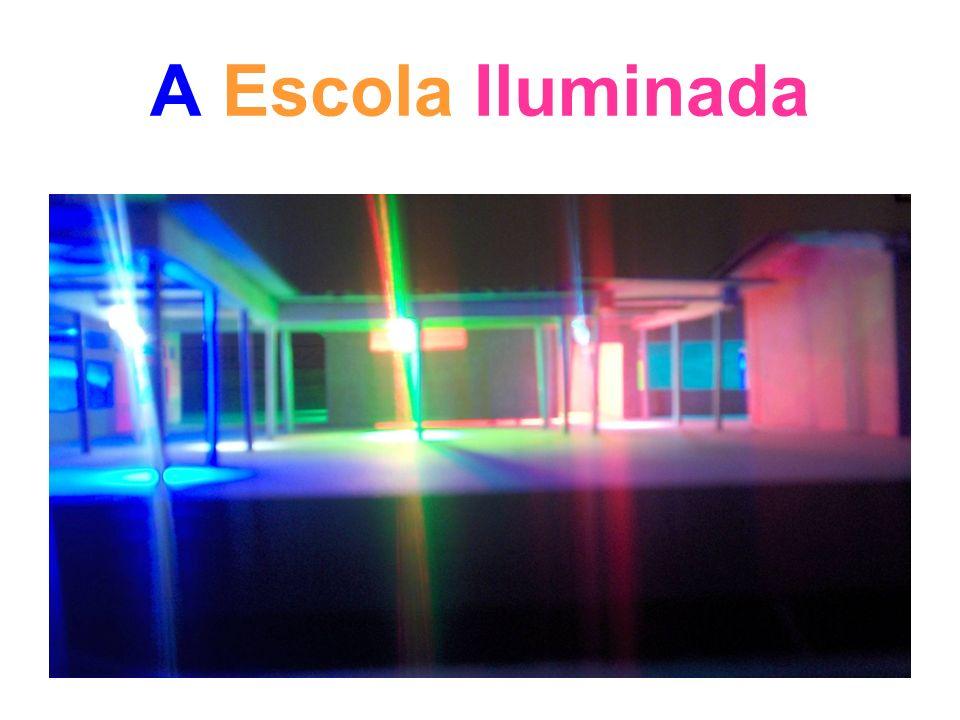 A Escola Iluminada