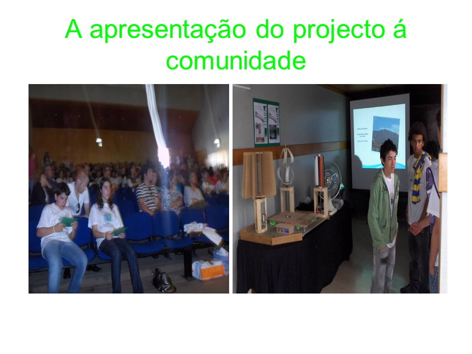 A apresentação do projecto á comunidade