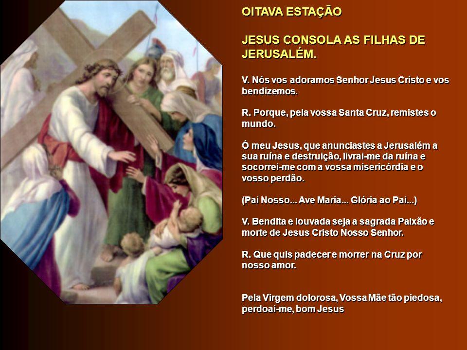 JESUS CONSOLA AS FILHAS DE JERUSALÉM.
