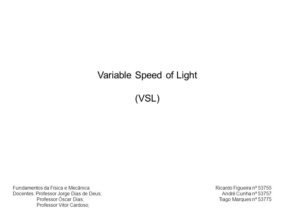 Variable Speed of Light