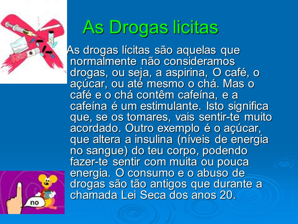 As Drogas licitas