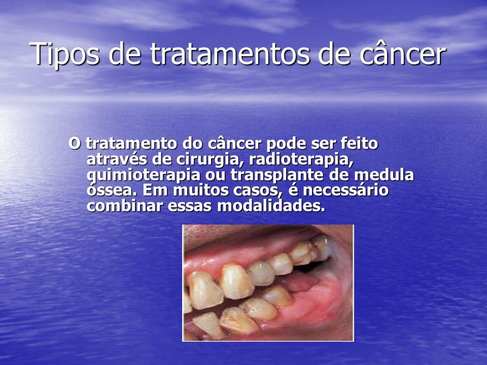 Tipos de tratamentos de câncer