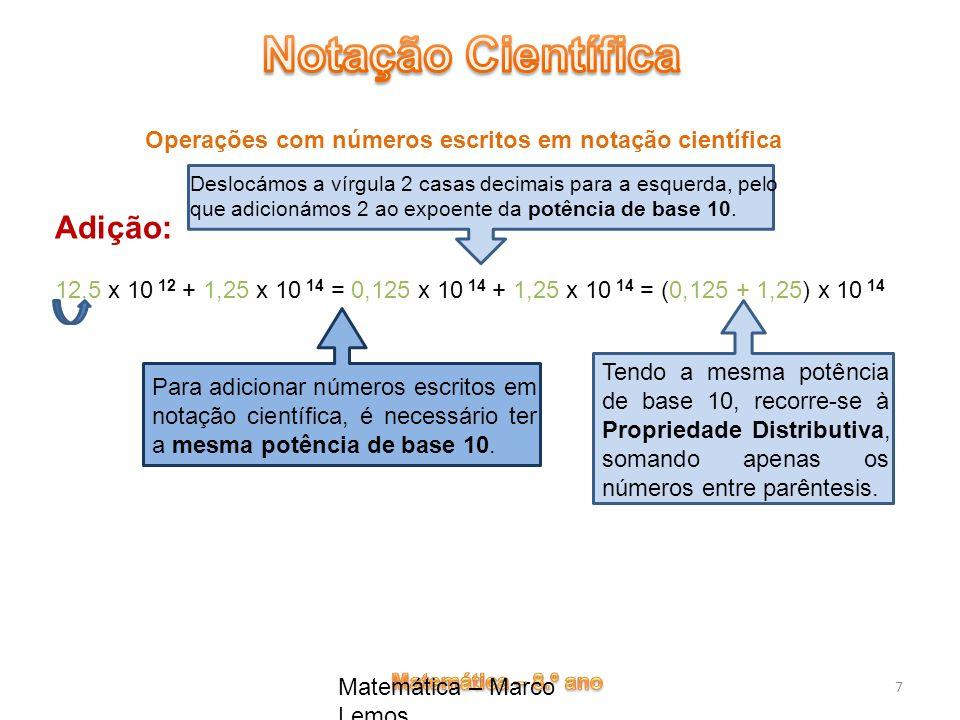 Adição: Operações com números escritos em notação científica
