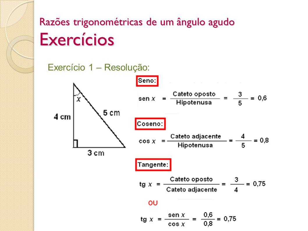 Razões trigonométricas de um ângulo agudo Exercícios