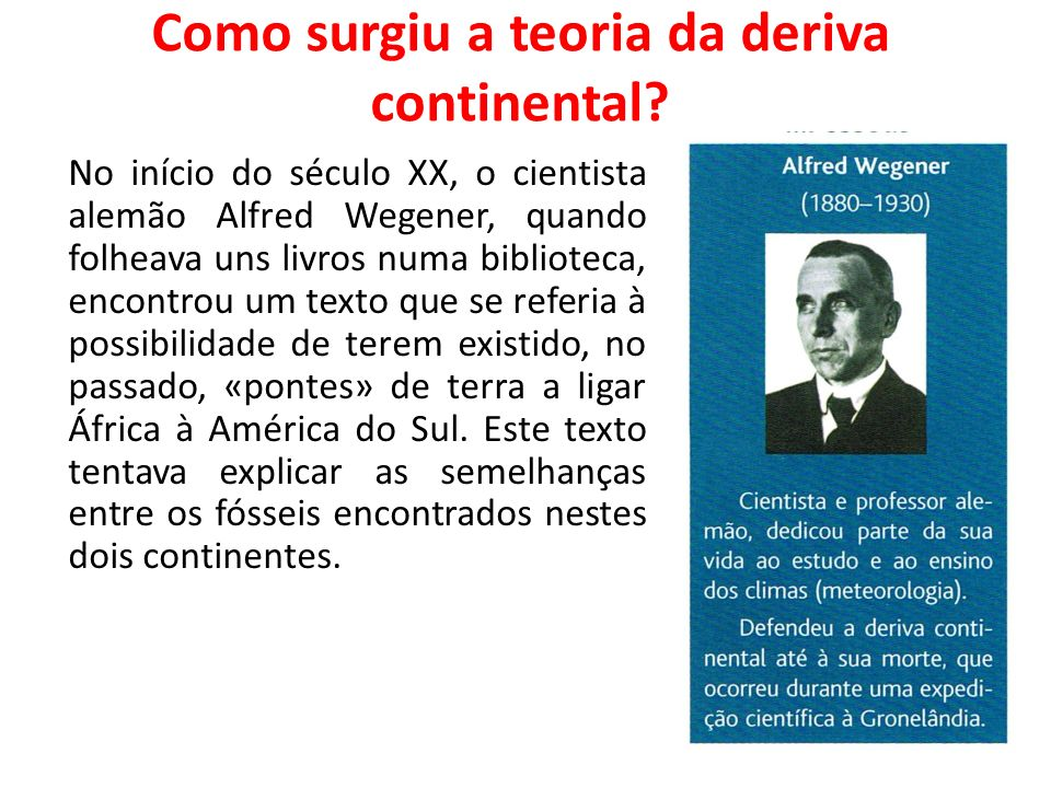 Como surgiu a teoria da deriva continental