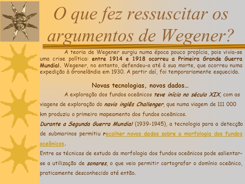 O que fez ressuscitar os argumentos de Wegener