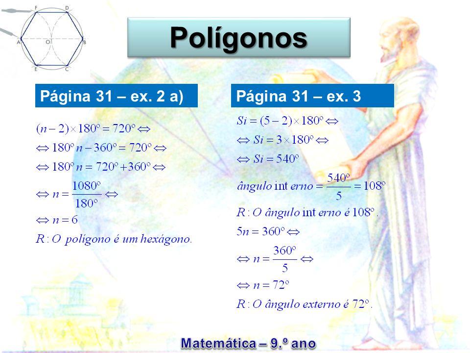 Polígonos Página 31 – ex. 2 a) Página 31 – ex. 3