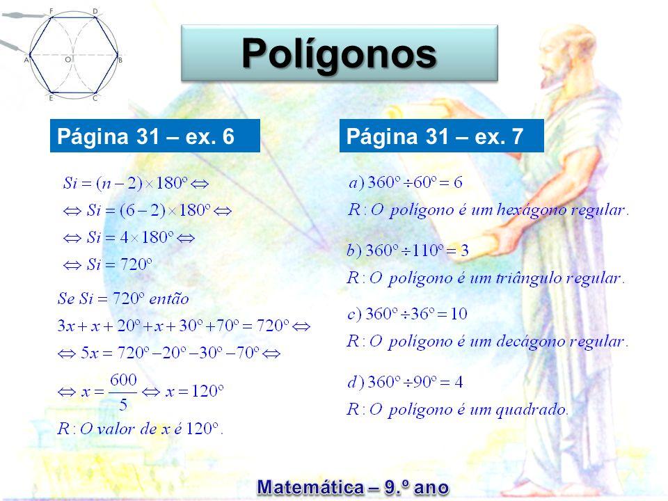 Polígonos Página 31 – ex. 6 Página 31 – ex. 7