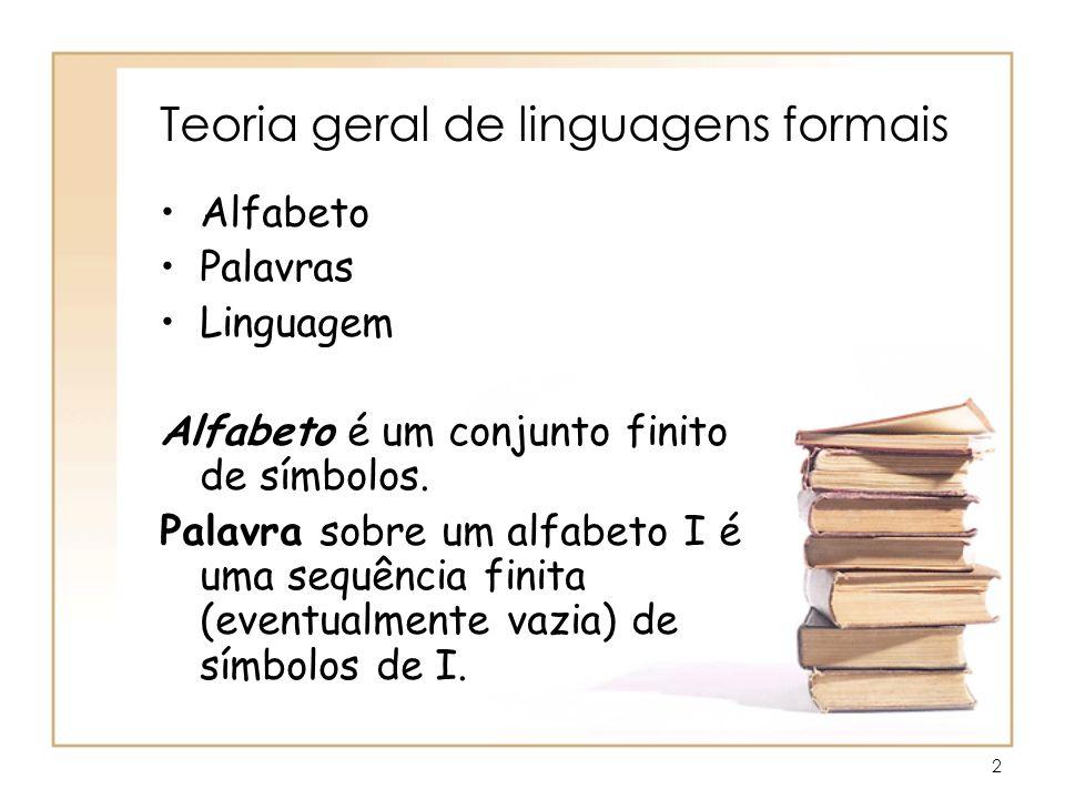 Teoria geral de linguagens formais