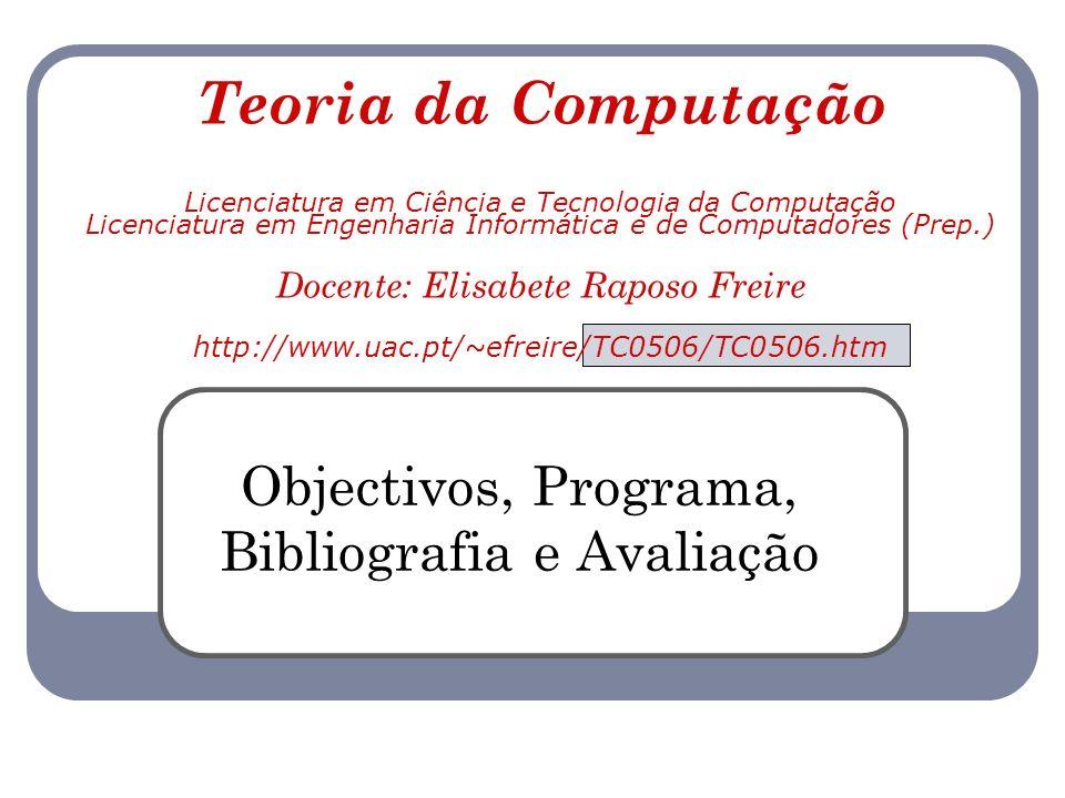 Objectivos, Programa, Bibliografia e Avaliação