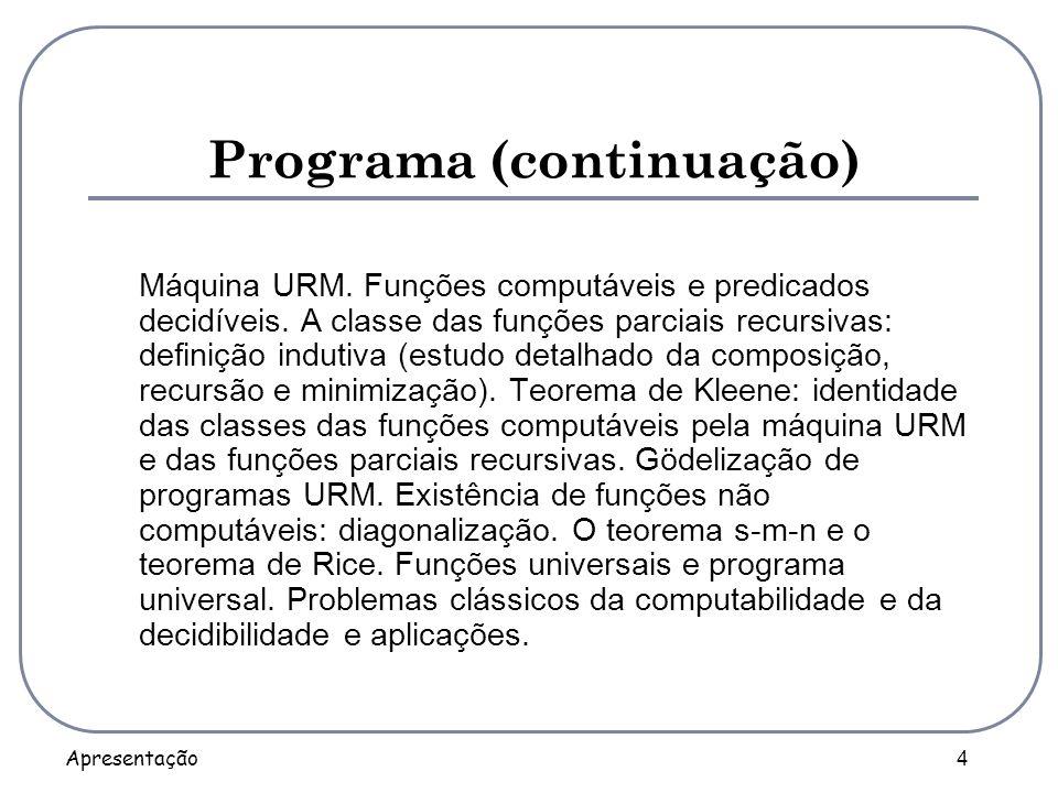 Programa (continuação)