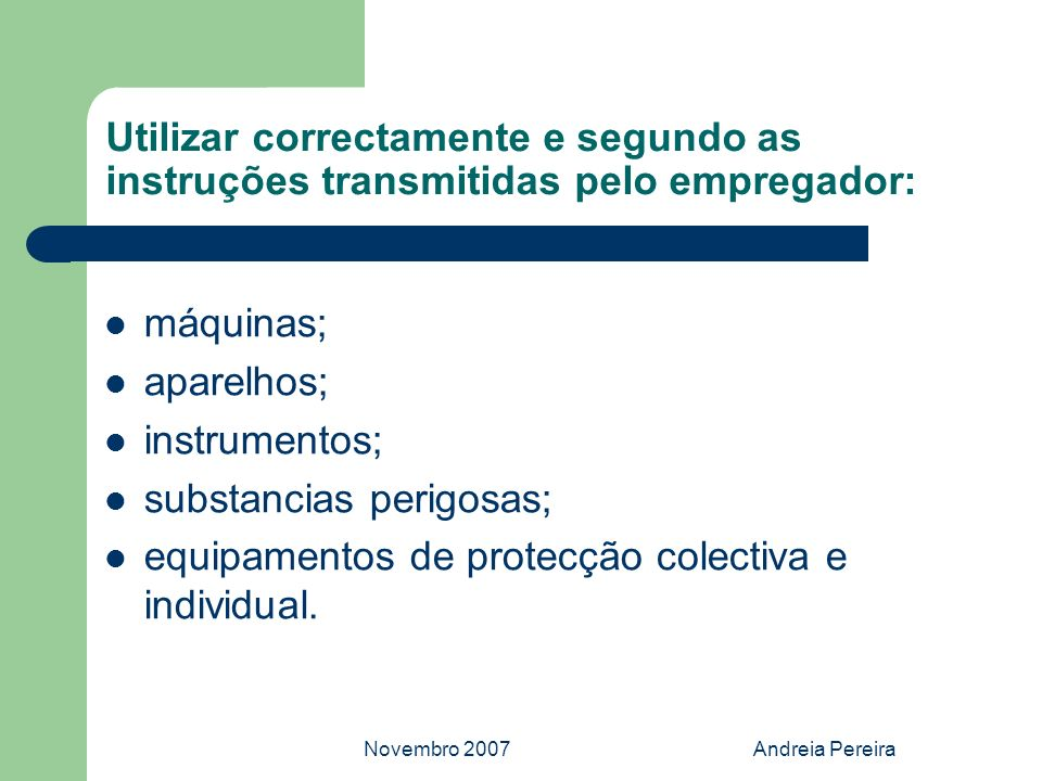 substancias perigosas;