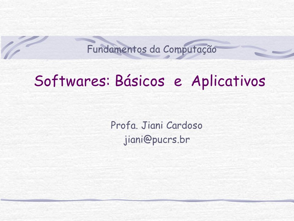 Softwares: Básicos e Aplicativos