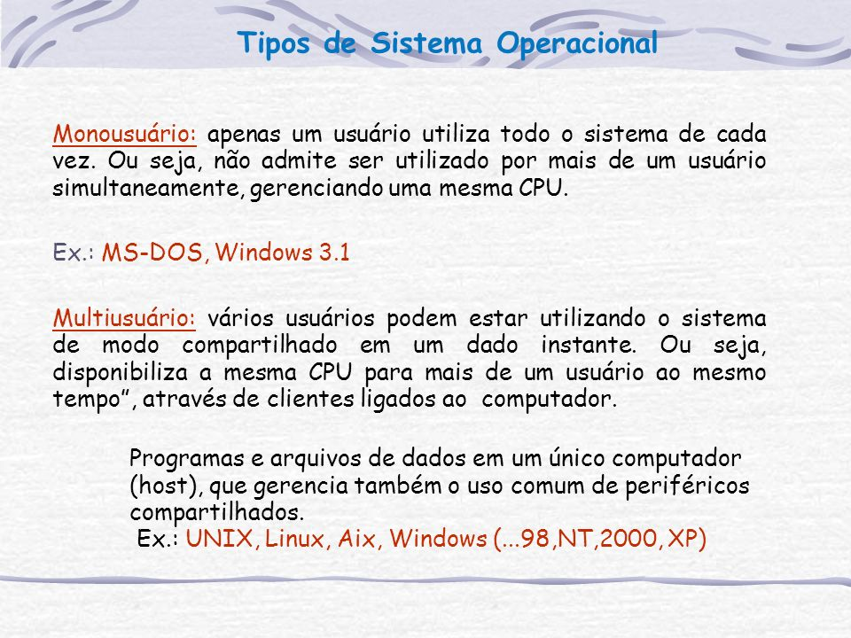 Tipos de Sistema Operacional