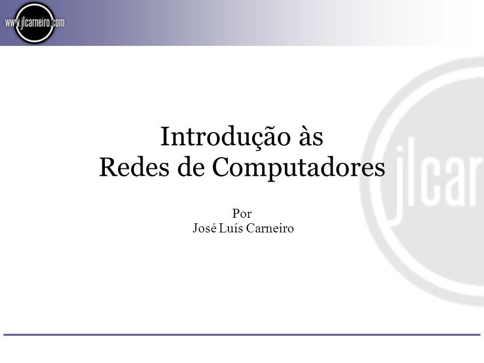 Introdução às Redes de Computadores