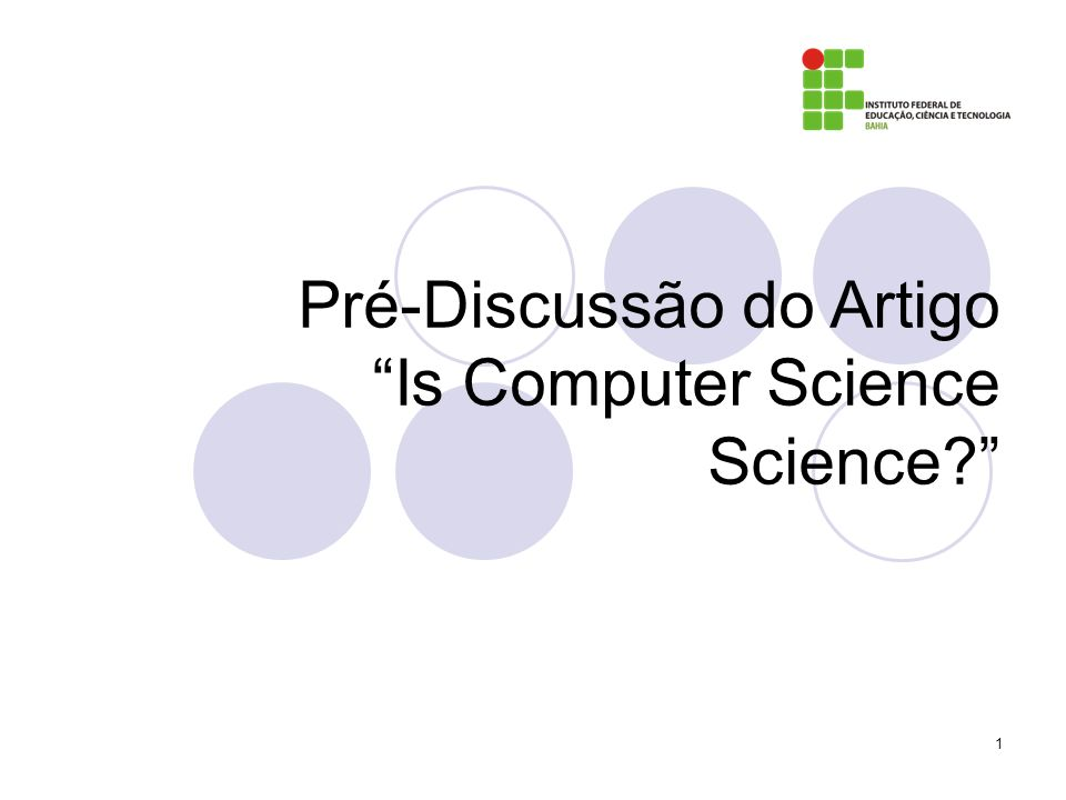 Pré-Discussão do Artigo Is Computer Science Science