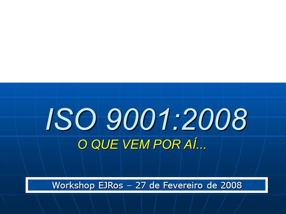 Workshop EJRos – 27 de Fevereiro de 2008