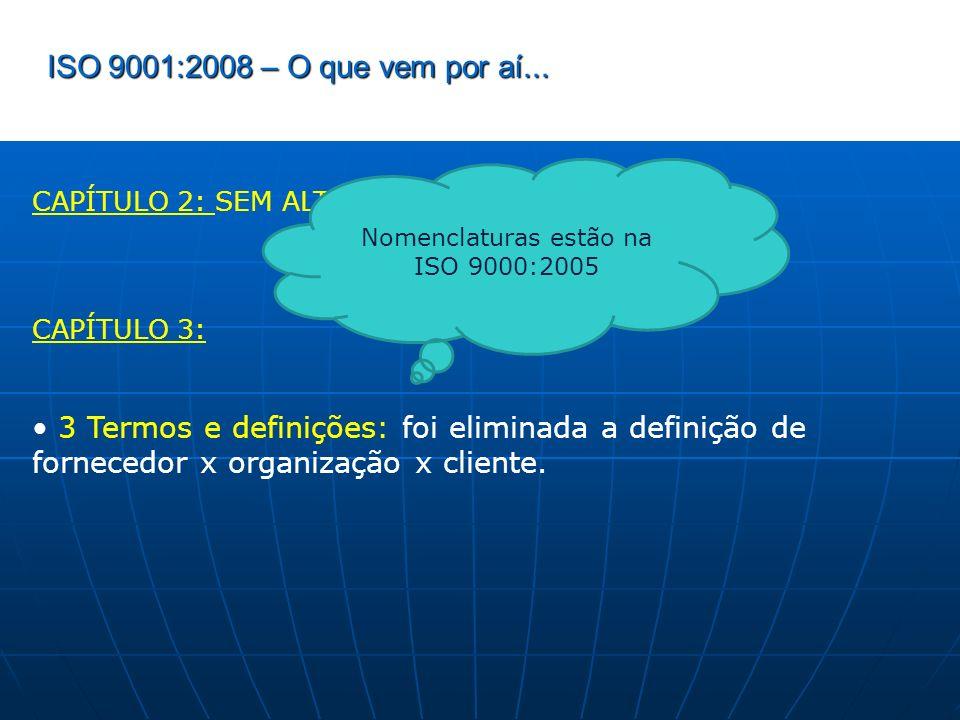 Nomenclaturas estão na ISO 9000:2005