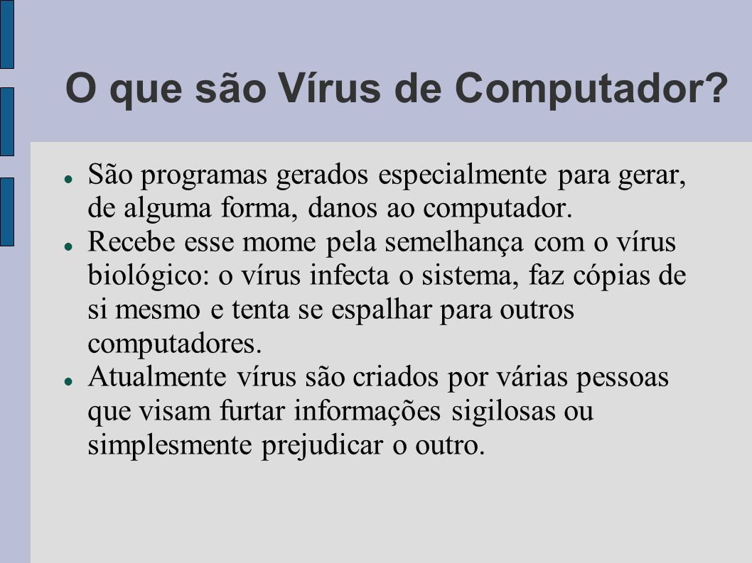 O que são Vírus de Computador