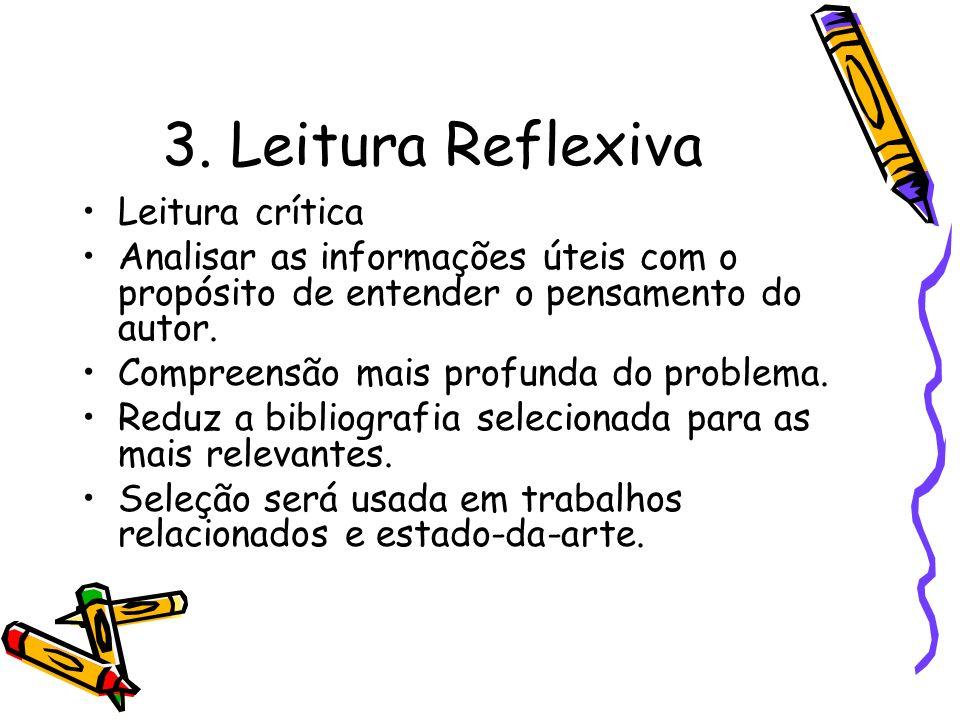 3. Leitura Reflexiva Leitura crítica