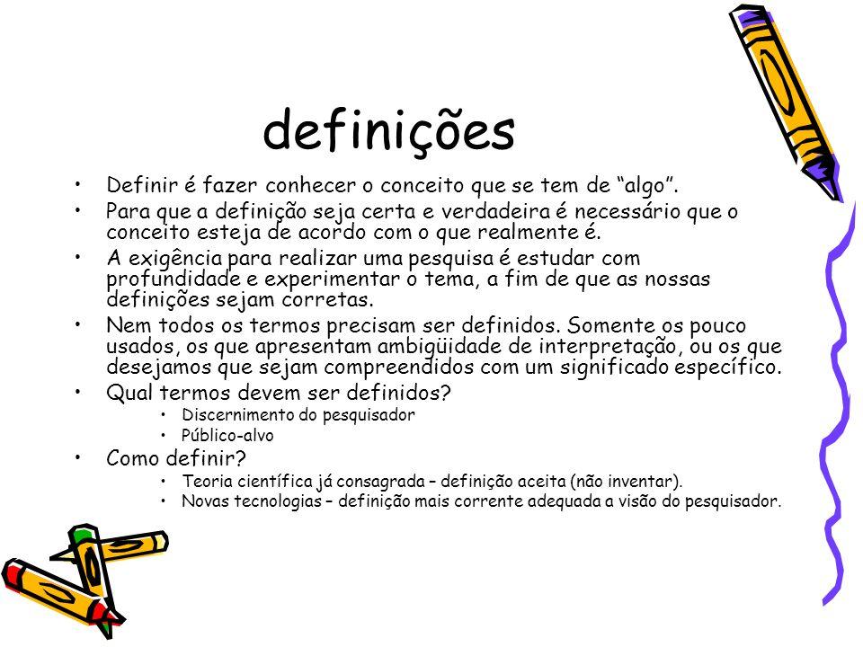definições Definir é fazer conhecer o conceito que se tem de algo .