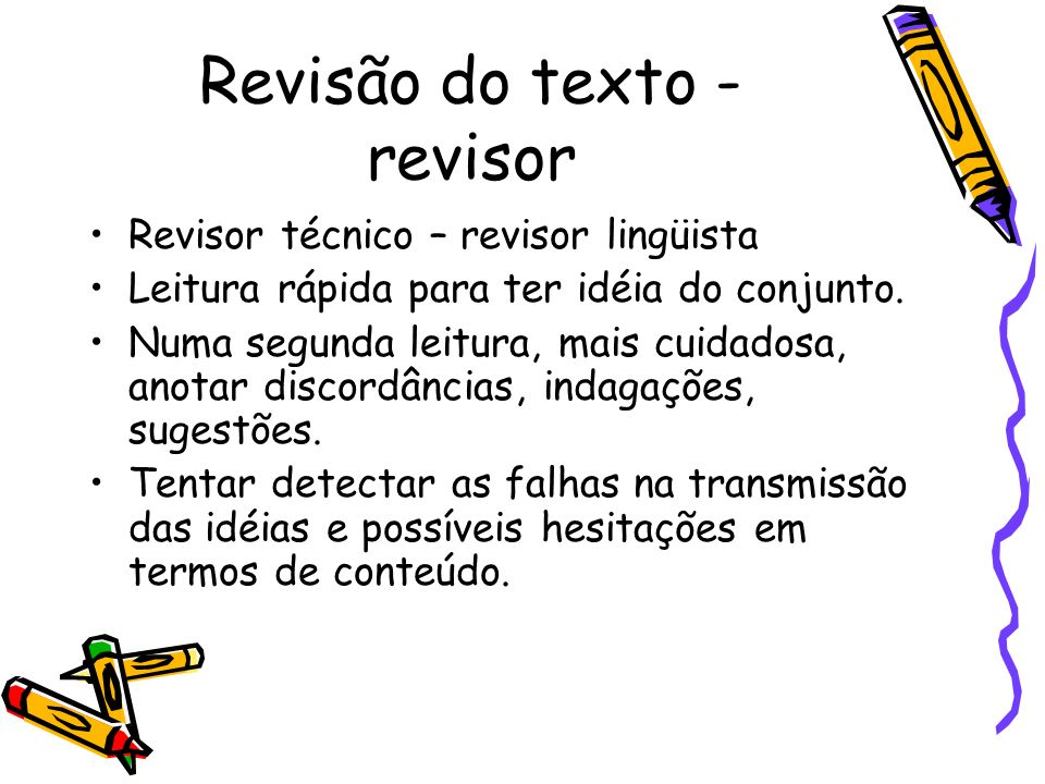 Revisão do texto - revisor