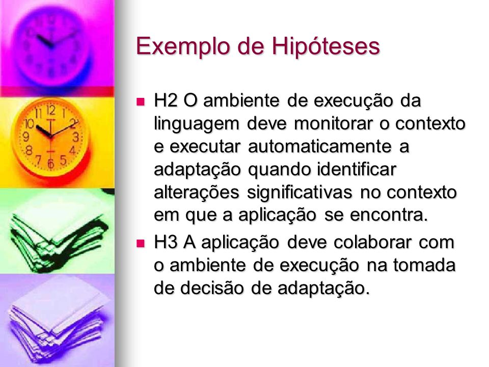 Exemplo de Hipóteses