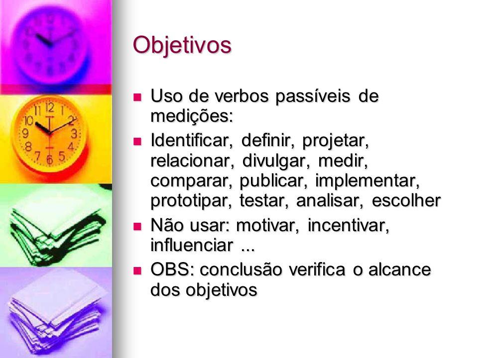 Objetivos Uso de verbos passíveis de medições: