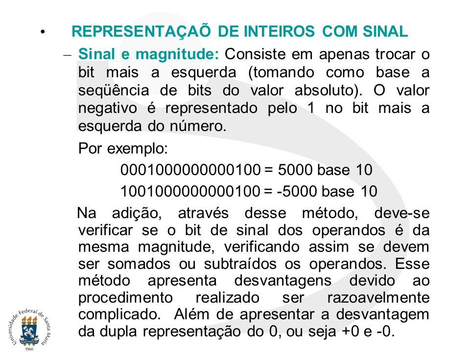 REPRESENTAÇAÕ DE INTEIROS COM SINAL