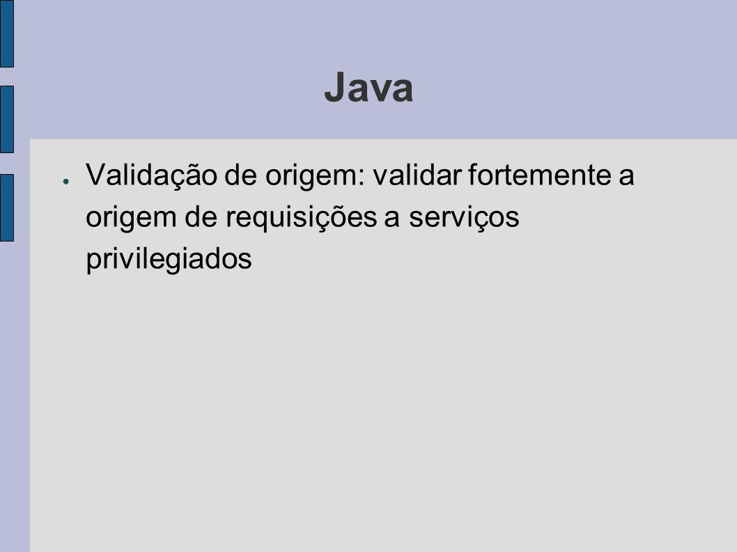 Java Validação de origem: validar fortemente a origem de requisições a serviços privilegiados