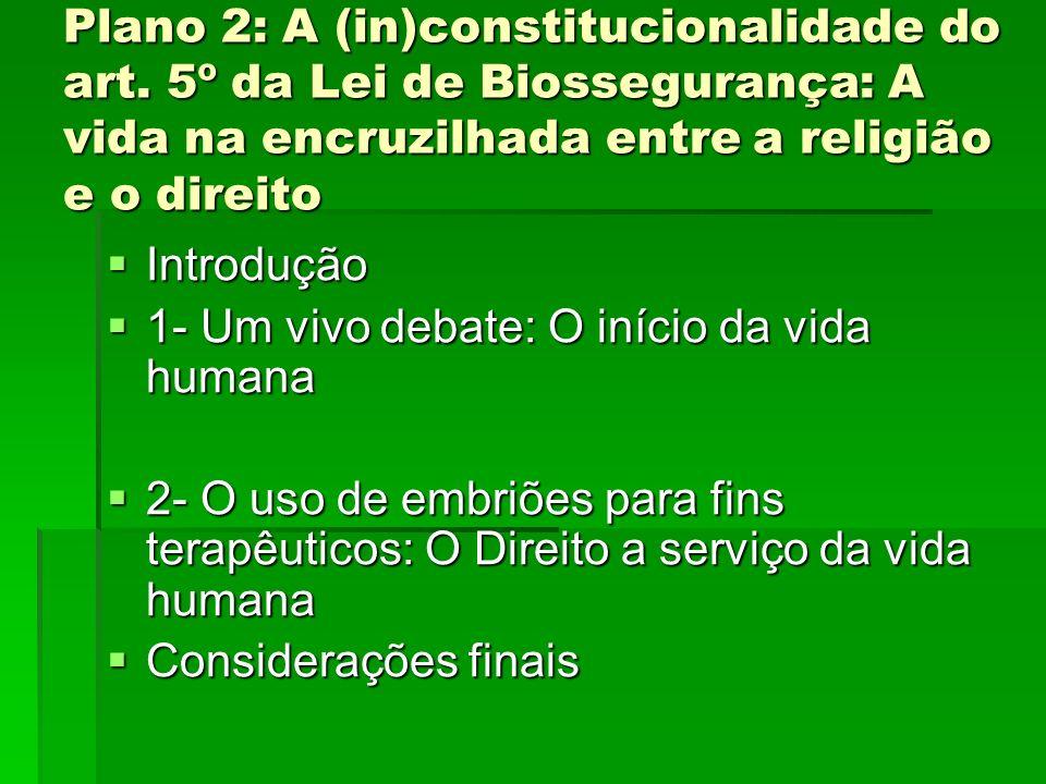 Plano 2: A (in)constitucionalidade do art