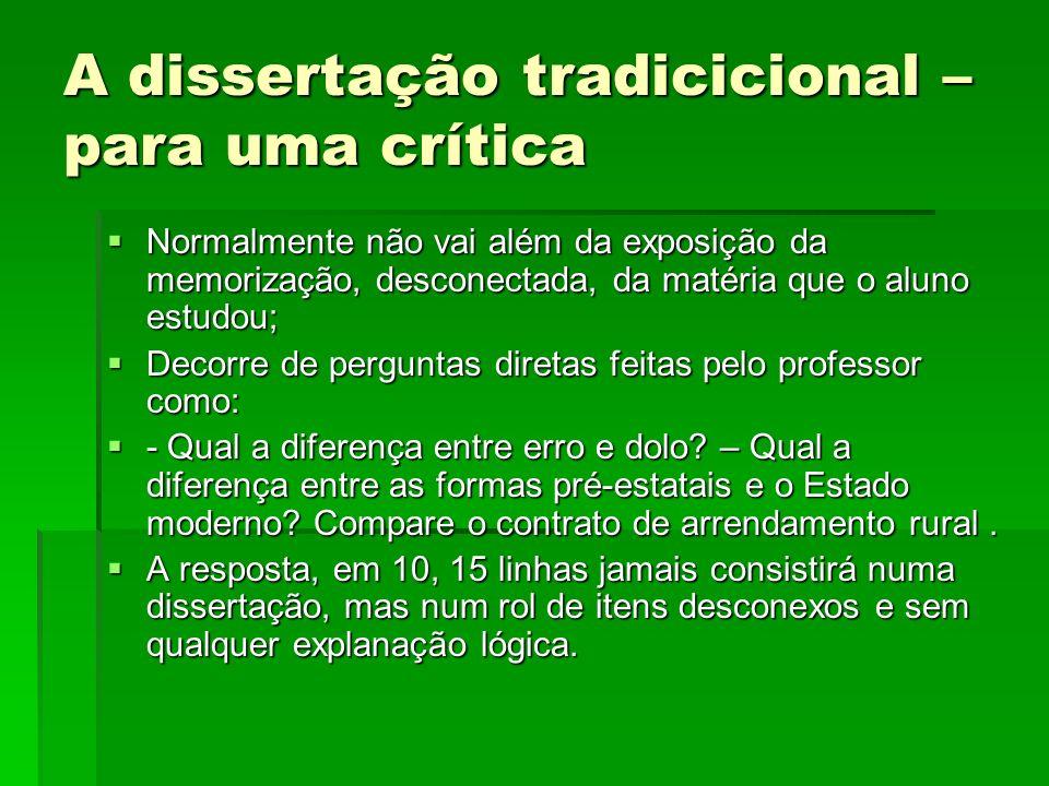 A dissertação tradicicional – para uma crítica