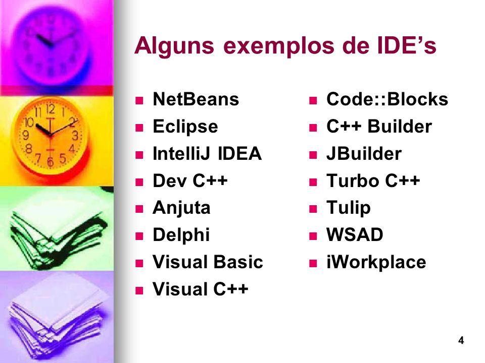Alguns exemplos de IDE's