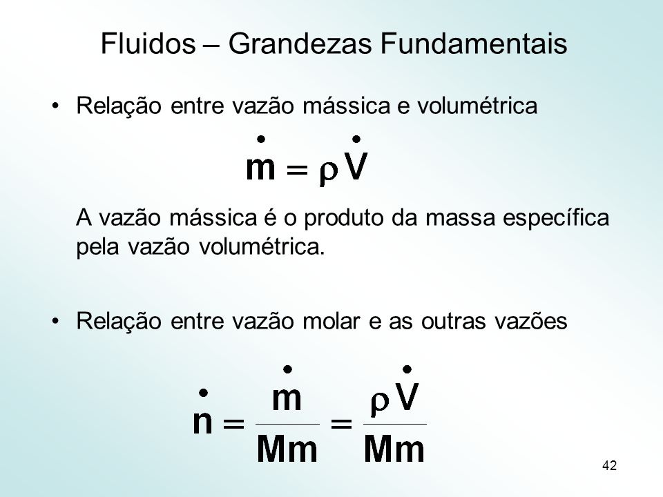 Fluidos – Grandezas Fundamentais