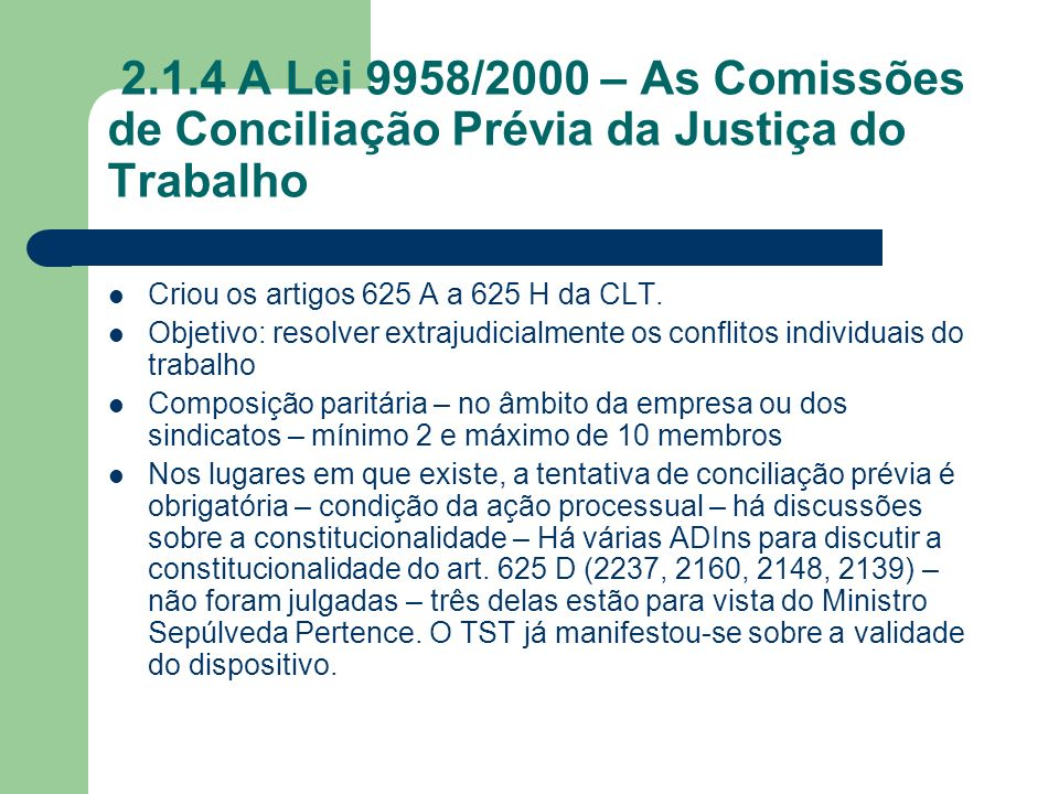 2.1.4 A Lei 9958/2000 – As Comissões de Conciliação Prévia da Justiça do Trabalho
