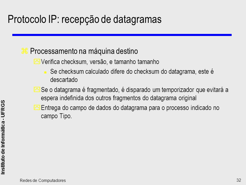 Protocolo IP: recepção de datagramas