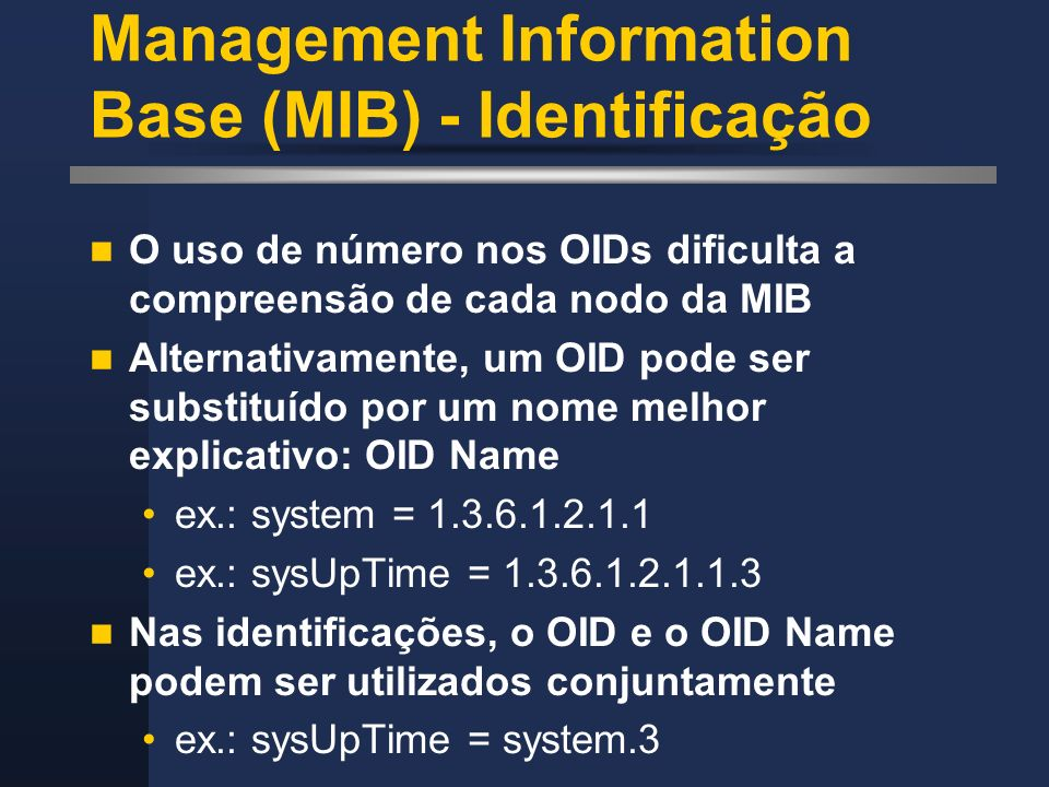 Management Information Base (MIB) - Identificação