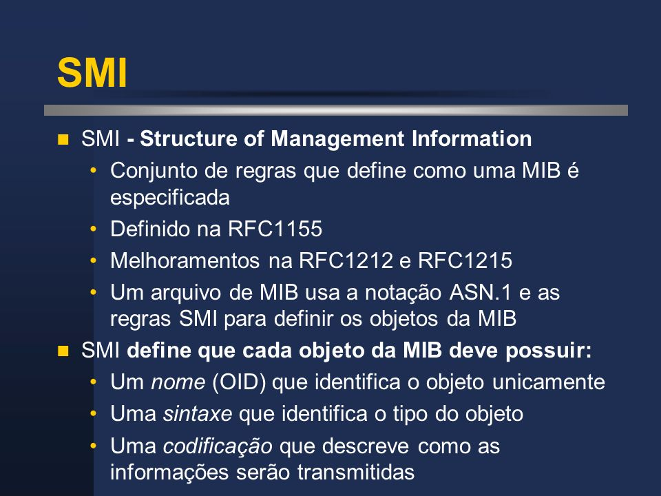 SMI SMI - Structure of Management Information