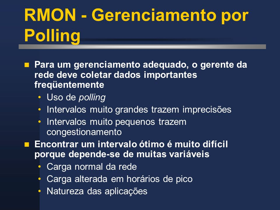 RMON - Gerenciamento por Polling