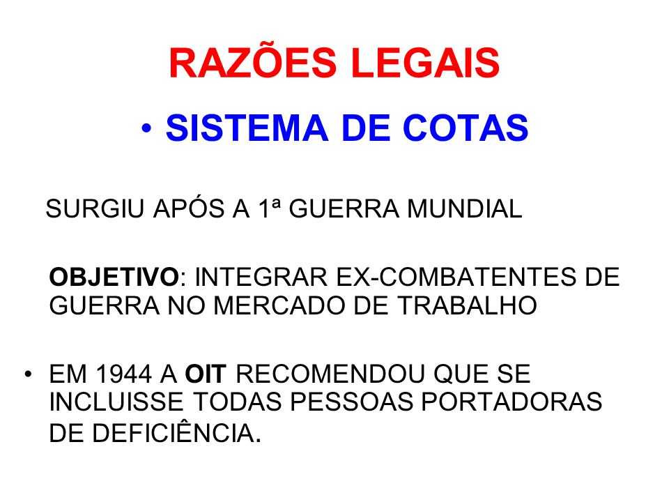 RAZÕES LEGAIS SISTEMA DE COTAS SURGIU APÓS A 1ª GUERRA MUNDIAL