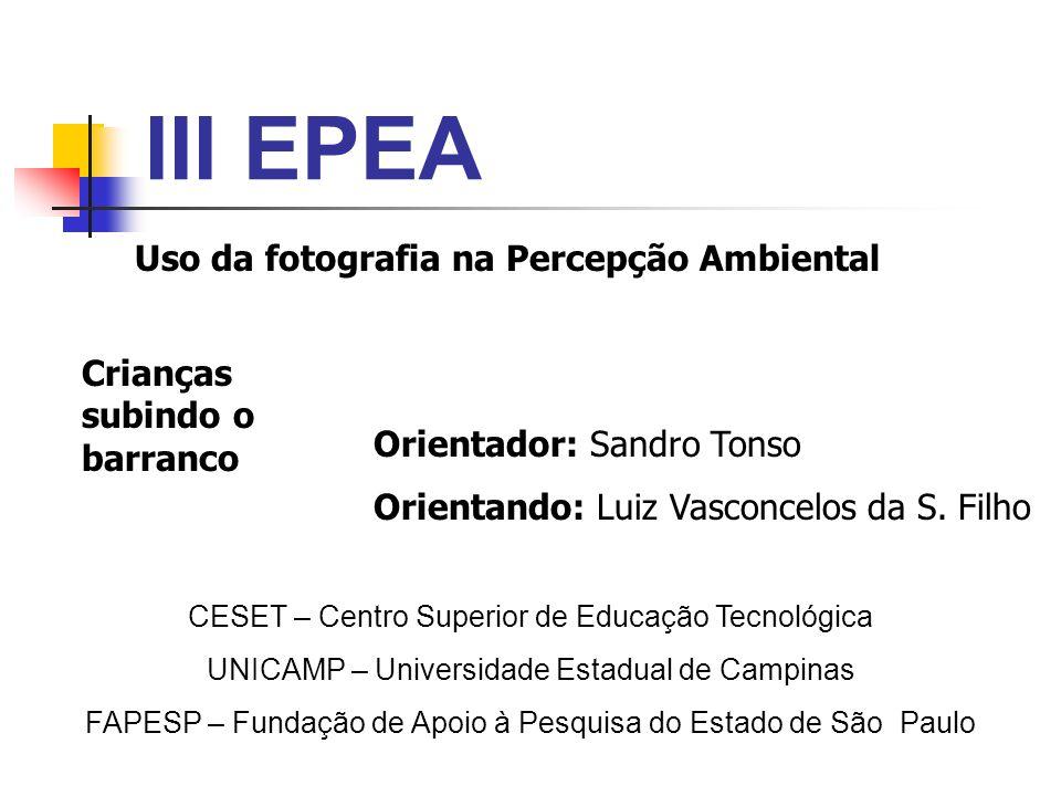 III EPEA Uso da fotografia na Percepção Ambiental