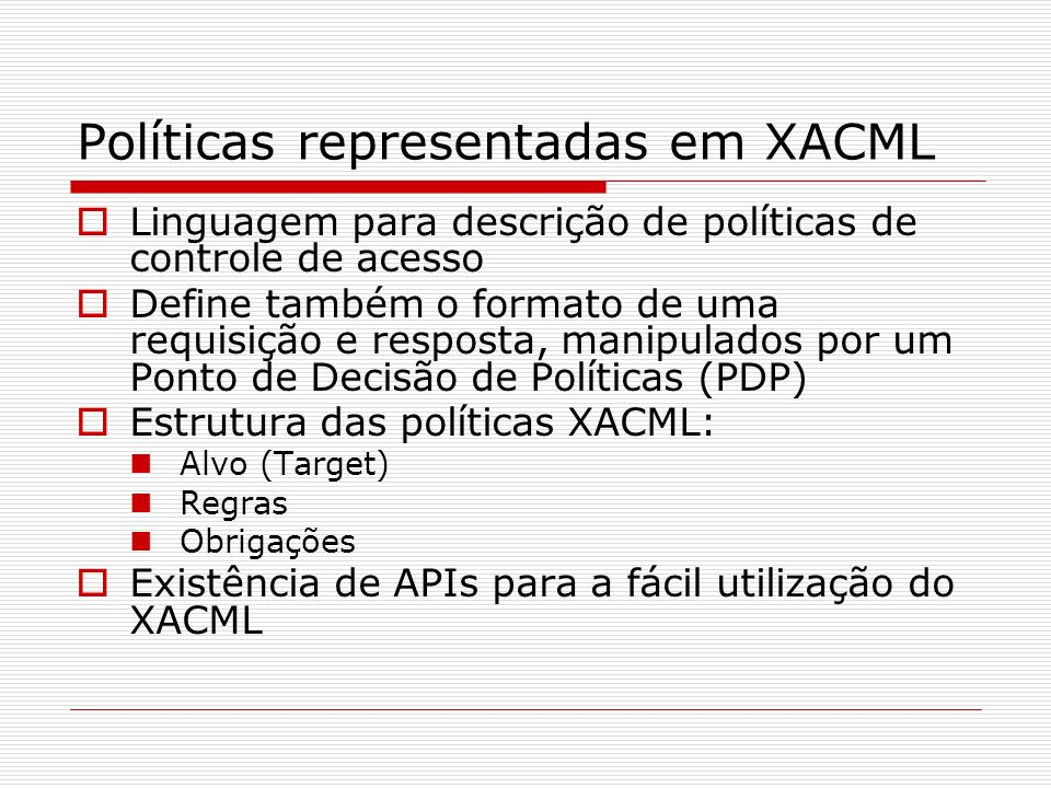 Políticas representadas em XACML