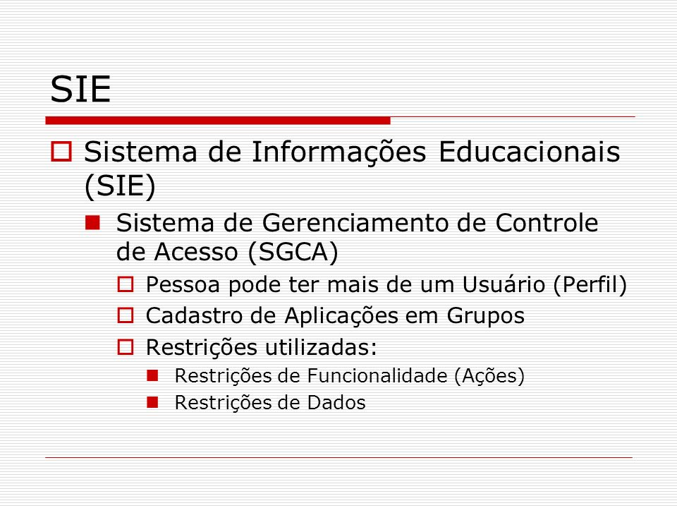 SIE Sistema de Informações Educacionais (SIE)
